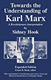 Hook, Sidney: Towards the Understanding of Karl Marx: A Revolutionary Interpretation
