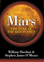 Mars: The Lure of the Red Planet by William…