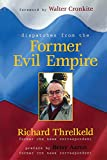 Richard Threlkeld: Dispatches from the Former Evil Empire