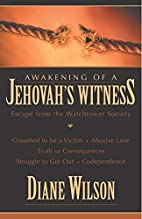 Awakening of a Jehovah's Witness:…