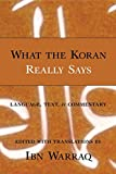 Warraq, Ibn: What the Koran Really Says: Language, Text, and Commentary