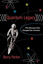 Quantum Legacy: The Discovery That Changed…