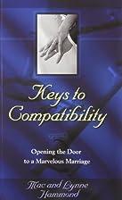 Keys To Compatibility by HAMMOND MACAndLYNNE