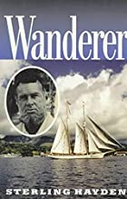 Wanderer by Sterling Hayden