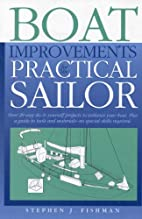 Boat Improvements for the Practical Sailor…