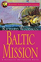 Baltic Mission by Richard Woodman