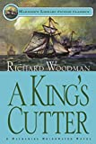 Woodman, Richard: A King's Cutter