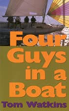 Four Guys in a Boat: A Decade of Rum,…