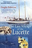 Robertson, Douglas: The Last Voyage Of The Lucette
