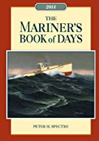 Mariner's Book of Days 2014 by Peter H.…