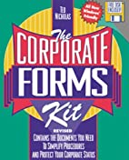 The Corporate Forms Kit/Book and Disk by Ted…