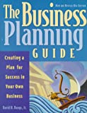 Bangs, David H.: The Business Planning Guide: Creating a Plan for Success in Your Own Business