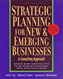 Stoner, Charles R.: Strategic Planning for New & Emerging Businesses: A Consulting Approach