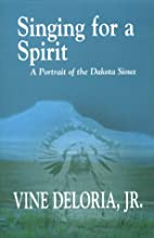 Singing for a Spirit : A Portrait of the…