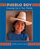 Keegan, Marcia: Pueblo Boy: Growing Up in Two Worlds