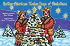 Native American Twelve Days of Christmas by…