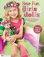 Sew Fun for Girls & Dolls: Simply Stylish…