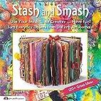 Stash & Smash: Art Journal Ideas by Cindy…