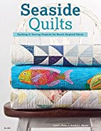 Seaside Quilts: Quilting & Sewing Projects…