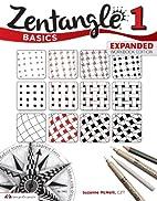 Zentangle 1: Basics - Expanded Workbook…