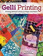 Gelli Printing: Printing Without a Press on…
