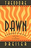 Dreiser, Theodore: Dawn: An Autobiography of Early Youth