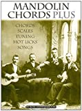 Middlebrook, Ron: Mandolin Chords Plus: Chords, Scales, Tuning, Hot Licks, Songs Sheet Music