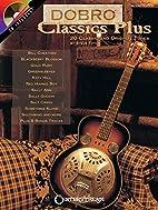 Dobro Classics Plus: 20 Classic and Original…