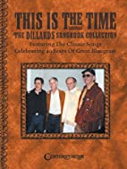 This Is the Time - The Dillards Songbook…