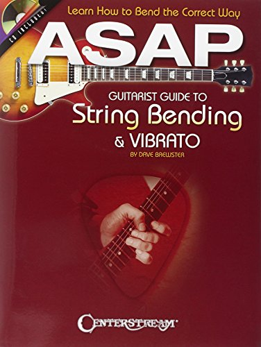asap-guitarist-guide-to-string-bending-vibrato-learn-how-to-bend-the-correct-way