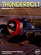 Thunderbolt: Republic P-47 (Living History)…