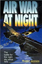 Air war at night : the battle for the night…