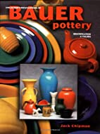Collectors encyclopedia of Bauer pottery :…