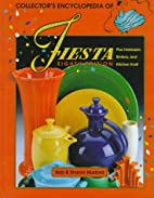 Collectors Encyclopedia of Fiesta With…