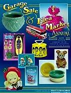 Garage Sale & Flea Market Annual, 6th ed. by…
