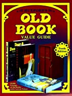 Huxford's Old Book Value Guide, 10th ed.,…