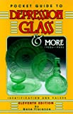 Florence, Gene M.: Pocket Guide to Depression Glass & More Identification