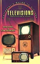 Collector's Guide to Vintage Televisions:…