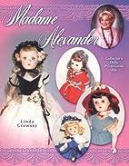 Madame Alexander Collectors Dolls Price…