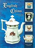 Gaston, Mary Frank: Collector's Encyclopedia of English China: Identification & Values