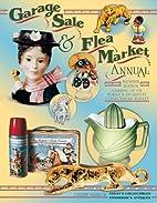 Garage Sale & Flea Market Annual, 13th ed.…