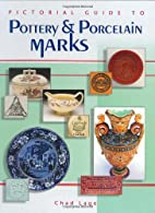 Pictorial Guide to Pottery & Porcelain Marks…