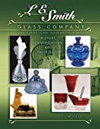 L.E. Smith Glass Company: The First One…