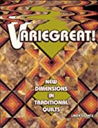 Variegreat!: New Dimensions in Traditional…