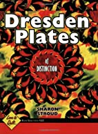 Dresden Plates of Distinction (Love to…