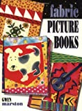 Marston, Gwen: Fabric Picture Books