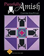 Piecefully Amish (Love to Quilt) by Connie…