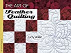 The Art of Feather Quilting by Judy Allen