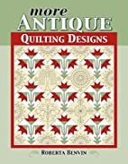 More Antique Quilting Designs by Roberta…