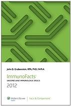ImmunoFacts 2012: Vaccines and Immunologic…